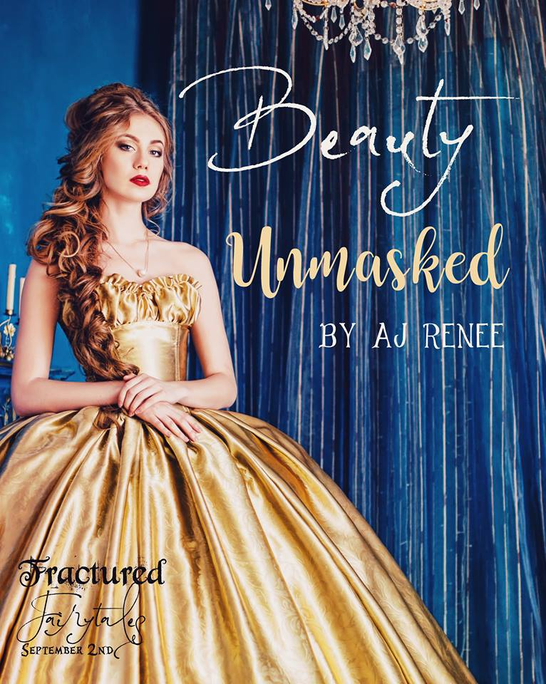 Beauty Unmasked by AJ Renee