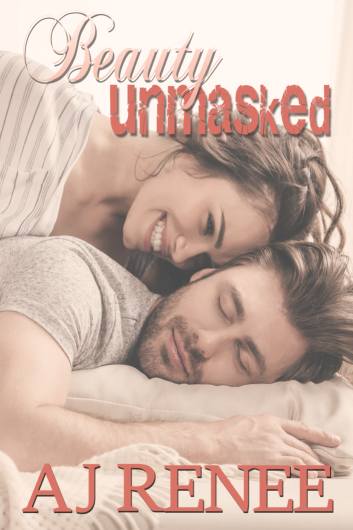 Beauty Unmasked by AJ Renee Cover