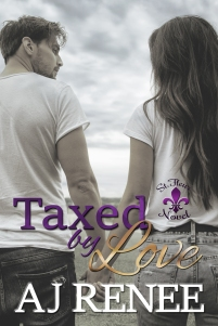 Taxed by Love AJ Renee New Orleans