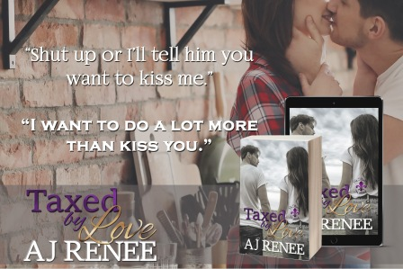 Taxed by Love AJ Renee St Fleur Novel