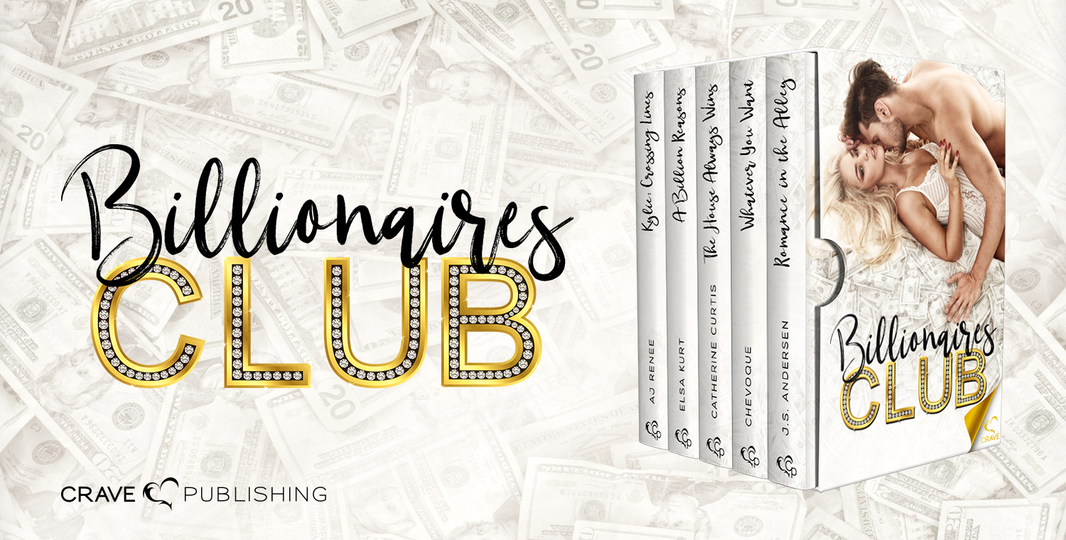 Billionaires Club Crave Publishing Anthology AJ Renee