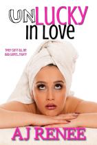 Unlucky in Love AJ Renee